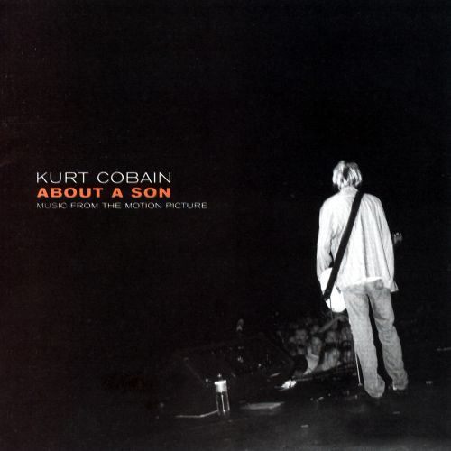 Kurt Cobain: About a Son [Soundtrack]