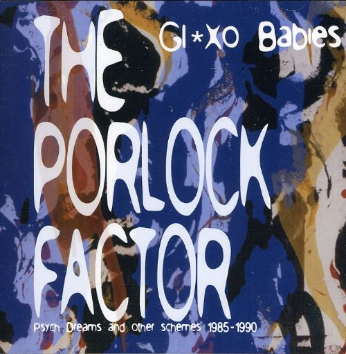 The Porlock Factor: Psych Drums and Other Schemes 1985-1990