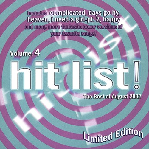 The Hit List!, Vol. 4: The Best of August 2002