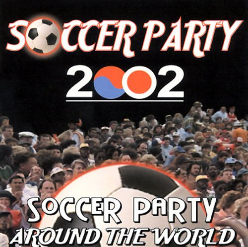 Soccer Party 2002