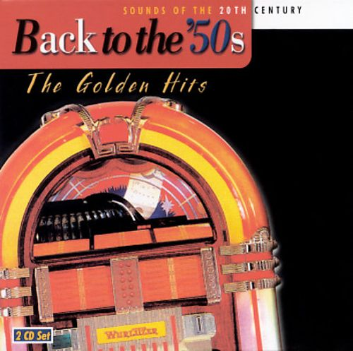 Back to the Fifties: The Golden Hits