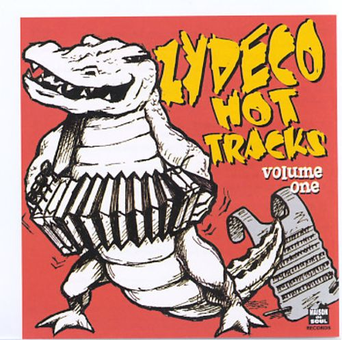 Zydeco Hot Tracks, Vol. 1