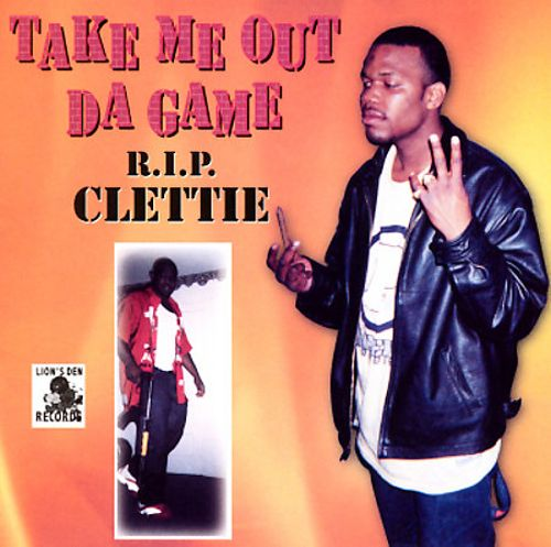 Take Me Out da Game: R.I.P. Clettie