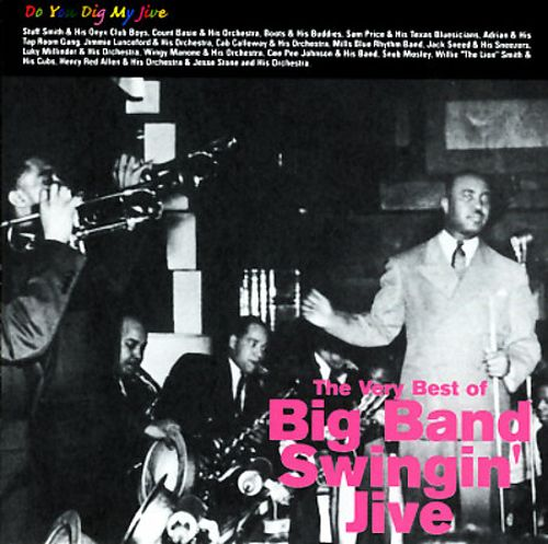 The Very Best of Big Band Swingin' Jive