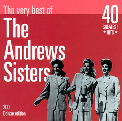 The Very Best of the Andrews Sisters [Disconforme]