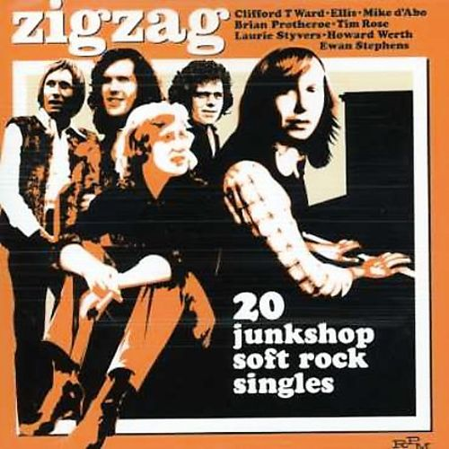 Zigzag: 20 Junkshop Soft Rock Singles 1970-1974