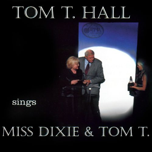 Sings Dixie & Tom T.