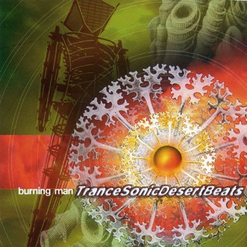 Burning Man Trance Sonic Desert Beats