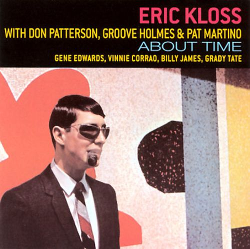 About Time: Eric Kloss & the Rhythm Section/Love and All That Jazz