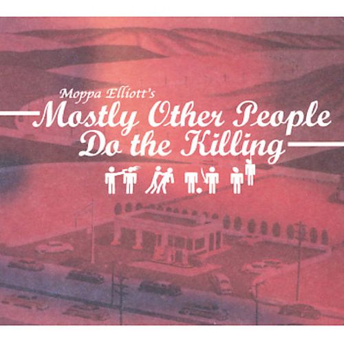 Mostly Other People Do the Killing