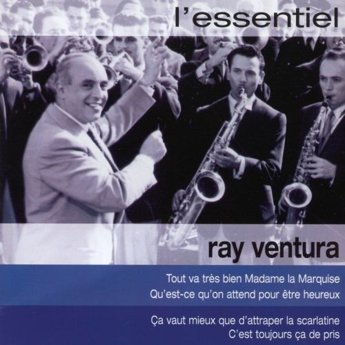 L' Essentiel: Best of Ray Ventura