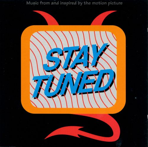 stay tuned - original soundtrack | songs, reviews, credits | allmusic