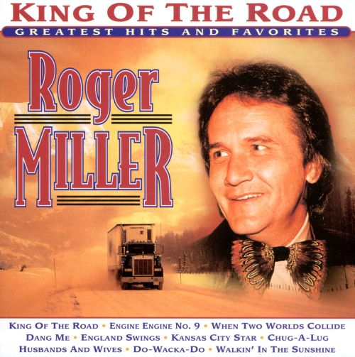 King of the Road: Greatest Hits and Favorites