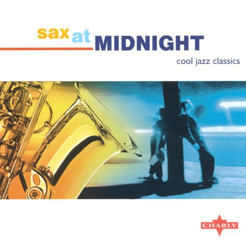 Sax at Midnight [Charly]