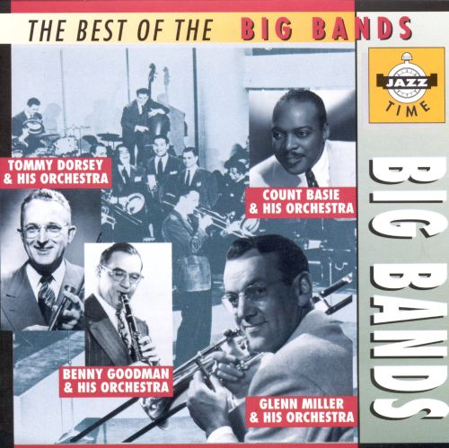The Best of the Big Bands [Jazz Time]