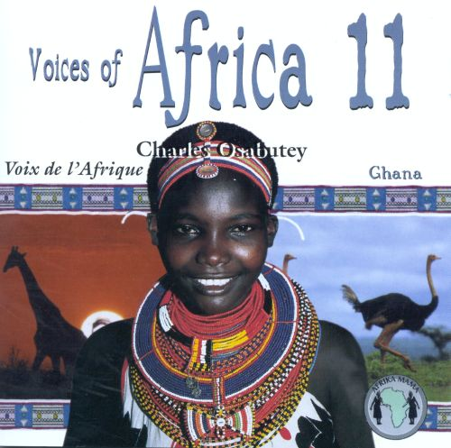 Voices of Africa, Vol. 11: Ghana