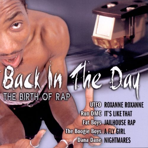 Back In The Day: The Birth Of Rap