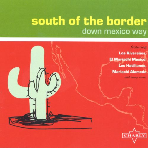 South of the Border [Charly]
