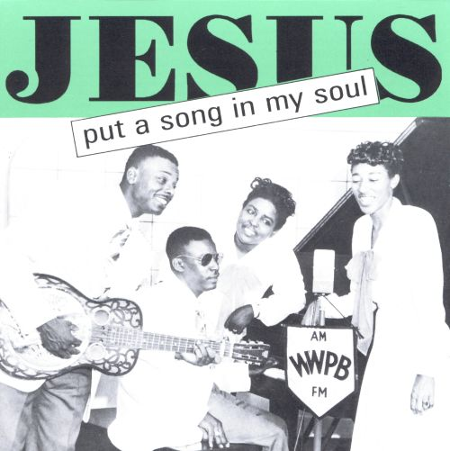 Jesus Puts a Song in My Soul