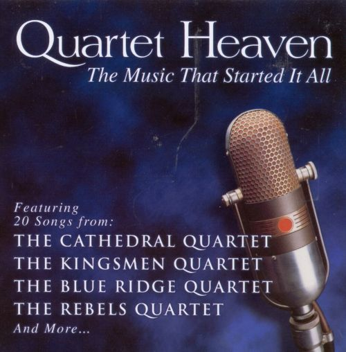 Quartet Heaven: The Music That Started it All