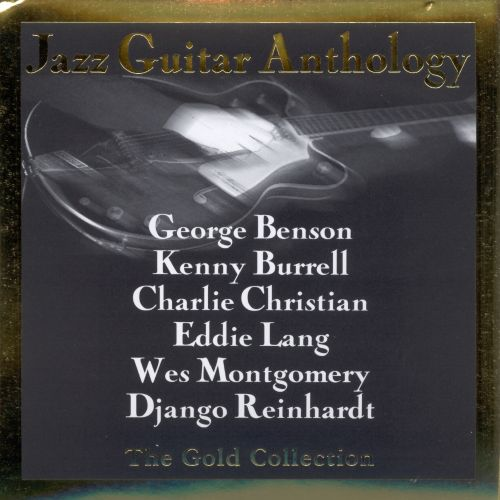 Jazz Guitar Anthology: The Gold Collection