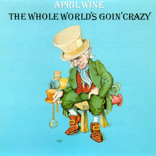 The Whole World's Goin' Crazy
