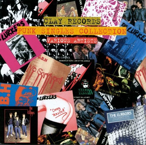 Clay Records Punk Singles Collection