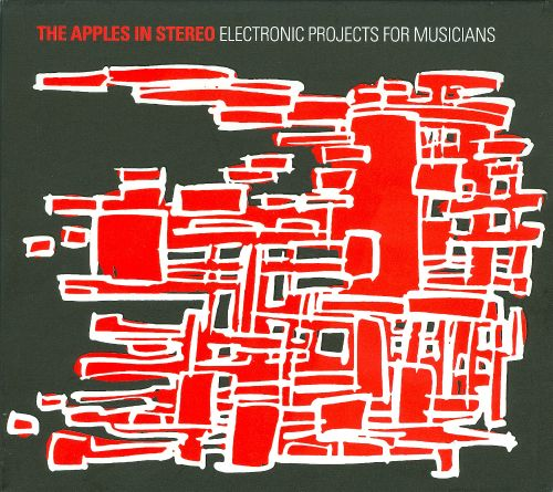 Electronic Projects for Musicians - The Apples in Stereo | Songs ...
