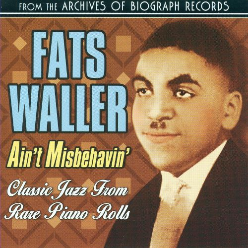Ain't Misbehavin' [Collectables]