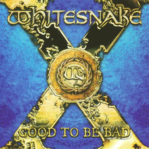 Image result for Whitesnake Good to Be Bad