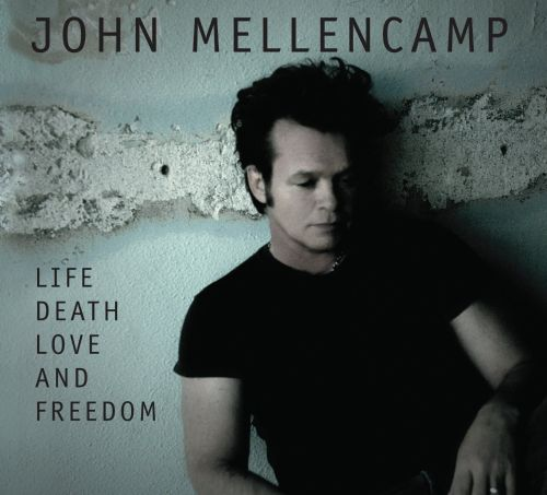 Cougar Life Reviews >> Life Death Love and Freedom - John Mellencamp | Songs ...