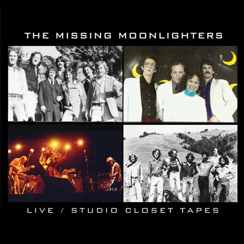 The Missing Moonlighters: Live/Studio Closet Tapes