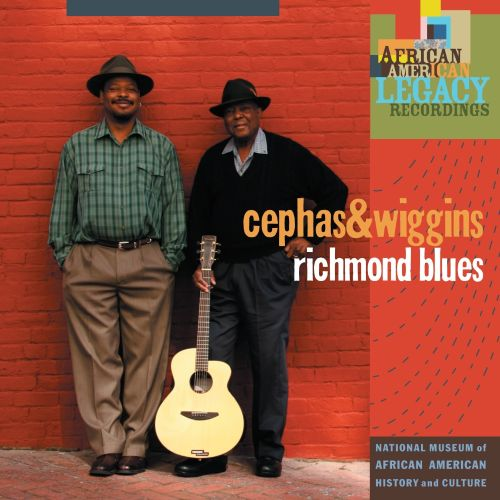 3903fe3f1844d2 Richmond Blues - Cephas   Wiggins