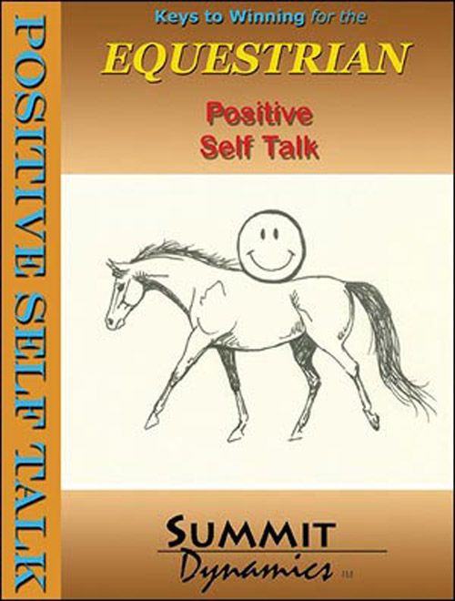 Positive Self Talk For The Equestrian With Self Hypnosis