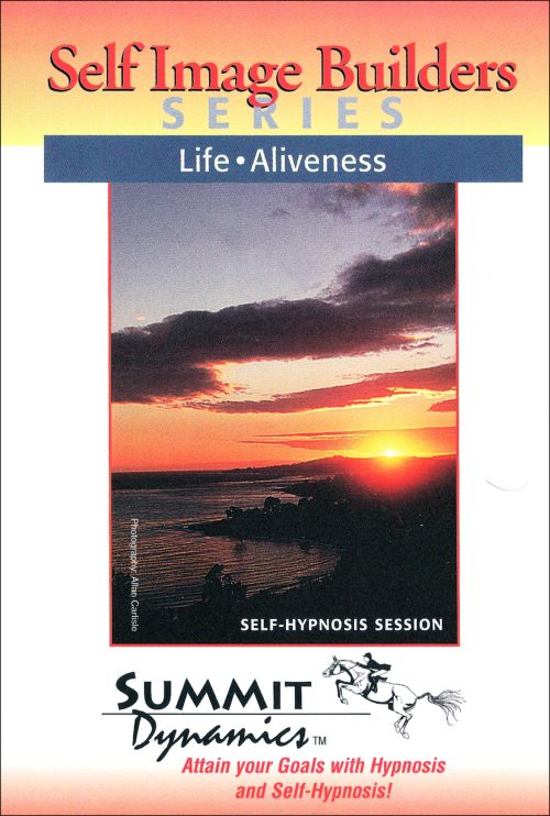 Let Self Hypnosis Help You Live A Fuller Life, With Aliveness