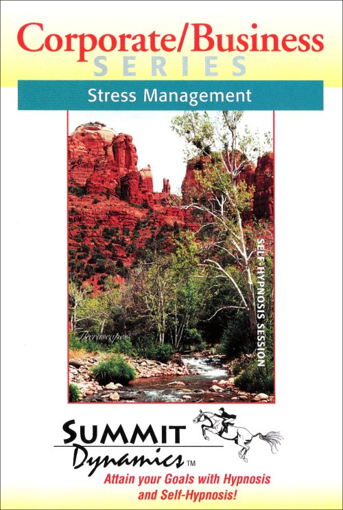 Optimize Stress Management Using Self Hypnosis