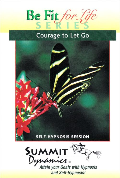 Self Hypnosis CD: Courage To Let Go Of The Negative