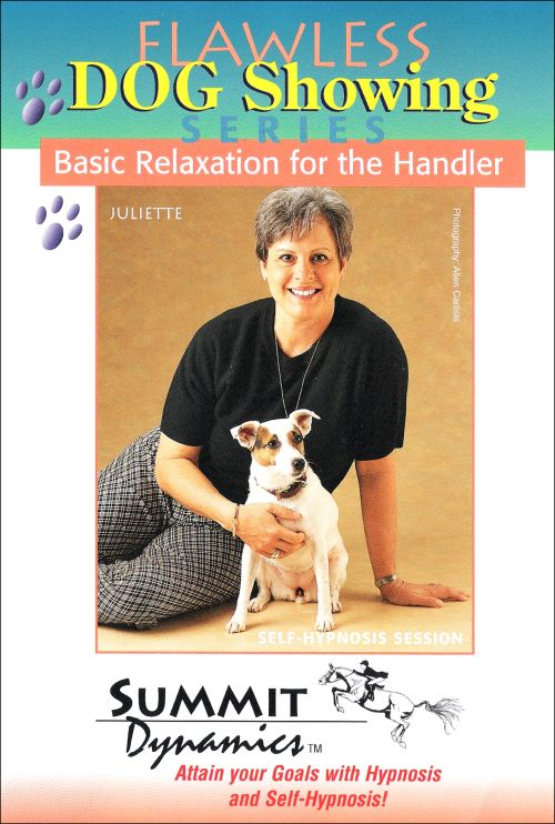 Basic Relaxation using Self Hypnosis for the Dog Handler
