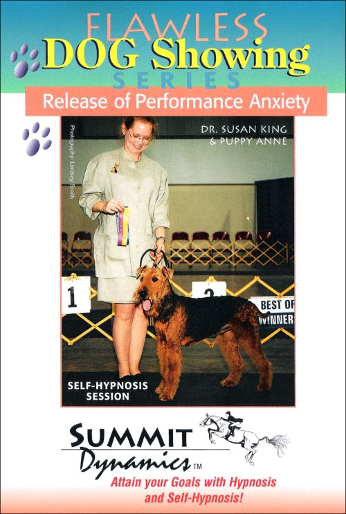 Self Hypnosis & Release of Performance Anxiety for the Dog Handler