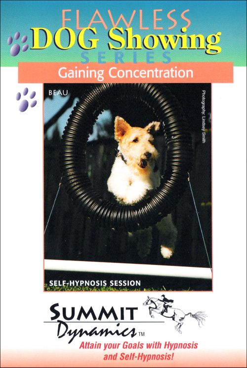Hypnotherapy: Gaining Concentration for the Dog Handler