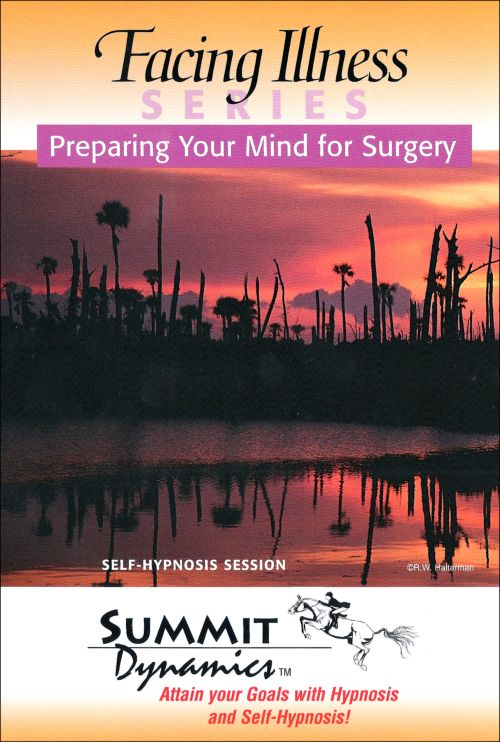 Self Hypnosis: Preparing Your Mind for Successful Surgery