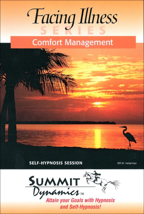 Comfort Management / Pain Reduction with Self Hypnosis