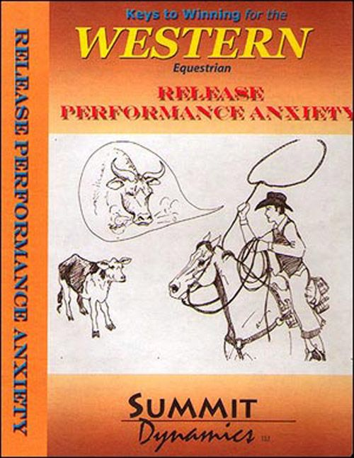 Release of Performance Anxiety with Self Hypnosis for the Western Rider