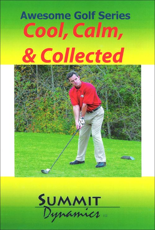 Cool, Calm & Collected: Golf Self Hypnotherapy CD