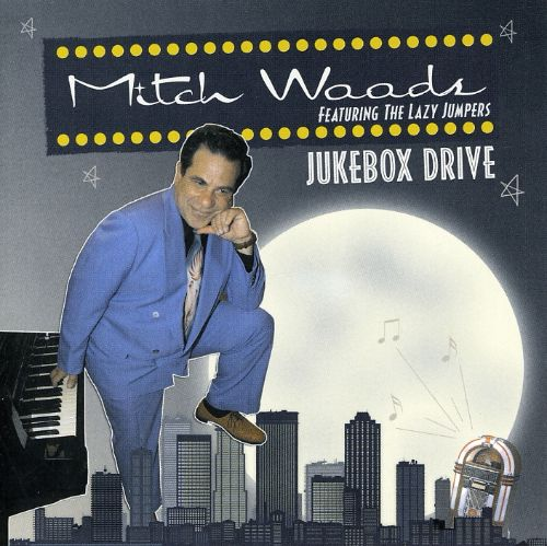 Jukebox Drive - Mitch Woods | Songs, Reviews, Credits ...