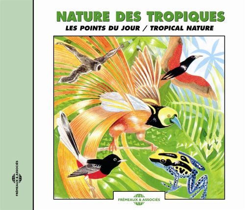 Sounds of Nature: Tropical Nature/Dusk Choruses
