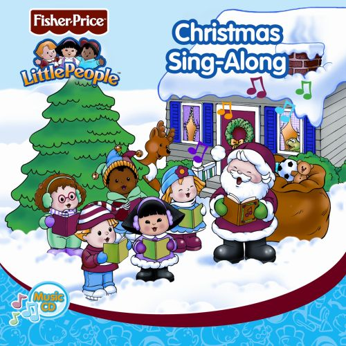Little People: Christmas Sing-Along - Fisher-Price | Songs ...