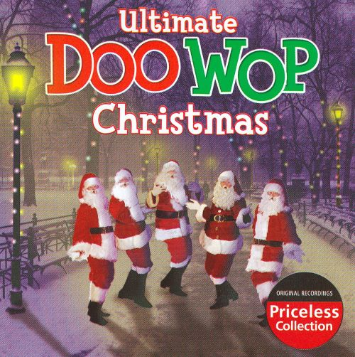 Ultimate Doo Wop Christmas [Collectables 1 Disc] - Various Artists ...