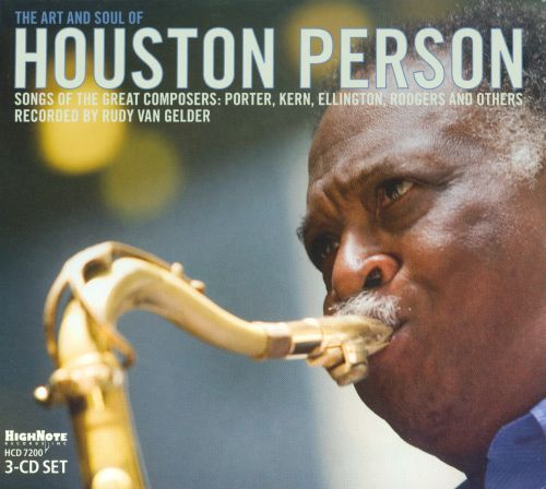 The Art and Soul of Houston Person