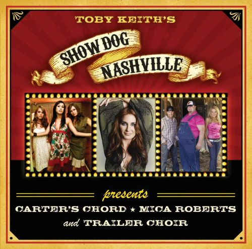 Show Dog Nashville Presents Carters Chord Toby Keith Mica